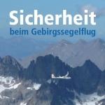 Sicherheit beim Gebirgssegelflug – Empfehlungen für das Verhalten und für die Ausbildung